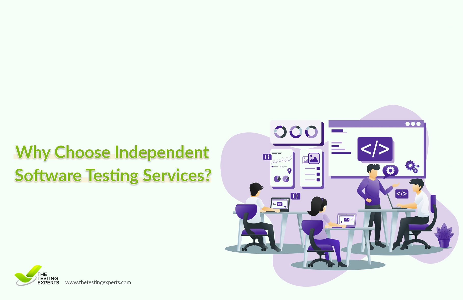 Why Choose Independent Software Testing Services?